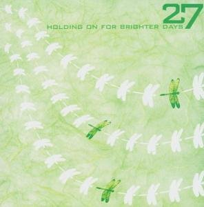 27 - Holding on for Brighter Days - Zortam Music