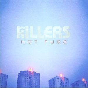 The Killers - Hot Fuss [Re-issue] - Zortam Music