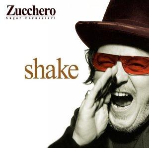 Zucchero (with John Lee Hooker) - Shake - Zortam Music