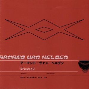 Armand Van Helden - 2 Future 4 U - Zortam Music