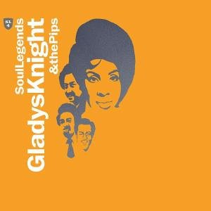 Gladys Knight & The Pips - Soul Legends-Gladys Knight & the Pips - Zortam Music