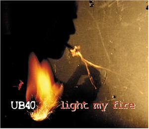 Ub40 - Light My Fire - CD1 [Ltd Ed + Widdy Card] - Zortam Music