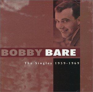 Bobby Bare - The Singles 1959-1969 - Zortam Music