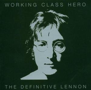John Lennon - Working Class Hero-The Definitive Lennon CD-1 - Zortam Music