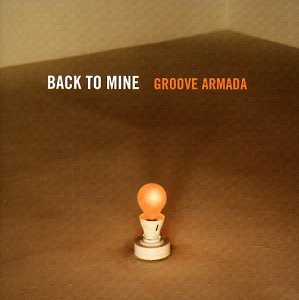 Groove Armada - Back to Mine Vol. 4 - Zortam Music
