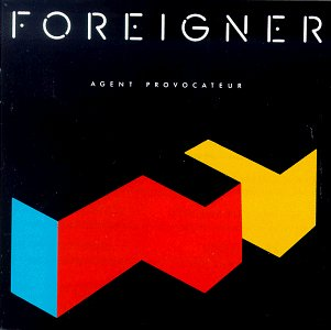Foreigner - Agent Provocateur - Zortam Music