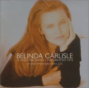 Belinda Carlisle - A Place On Earth - Zortam Music