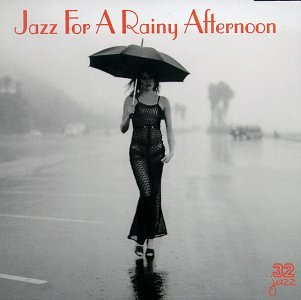 Various - Jazz for a Rainy Afternoon - Zortam Music