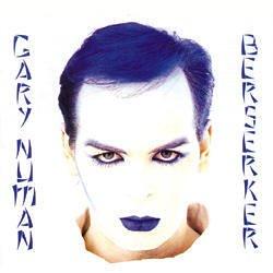 Gary Numan - Berserker - Zortam Music