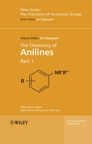 The Chemistry of Anilines (Chemistry of Functional Groups)