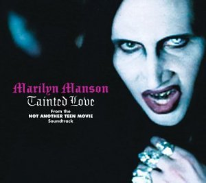 Marilyn Manson - Tainted Love Pt. 2 - Zortam Music