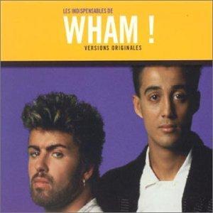Wham! - Les Les Indispensables De - Zortam Music