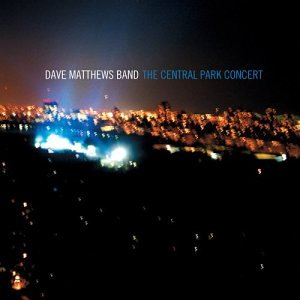 Dave Matthews Band - Central Park Concert (Disc 3) - Zortam Music
