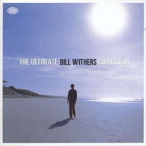 Bill Withers - The Ultimate Collection - Zortam Music