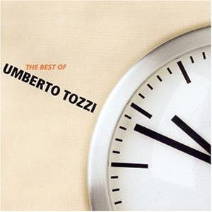 Umberto Tozzi - Best of - Zortam Music