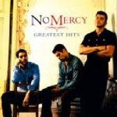 No Mercy - Greatest Hits (2007)