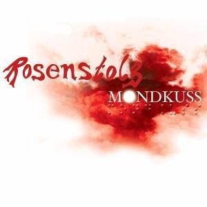 Rosenstolz - Mondkuss - Zortam Music