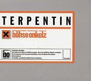 Böhse Onkelz - Terpentin - Zortam Music