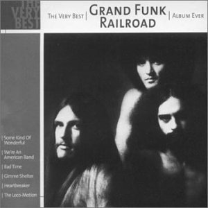 Grand Funk Railroad - Best of Grand Funk - Zortam Music
