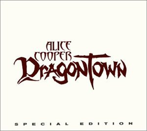 Alice Cooper - DragonTown [Special Edition] - Zortam Music