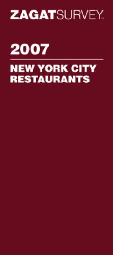 Zagat Survey 2007 New York City Restaurants