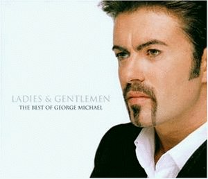 George Michael - Ladies & Gentlemen - The Best Of George Michael (Disc 1 ) - Zortam Music