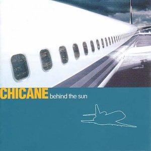 Chicane - Behind the Sun [CD + DVD] - Zortam Music