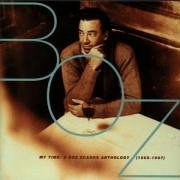 Boz Scaggs - My Time  The Anthology (1969-1997) - Zortam Music