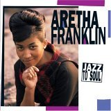 Aretha Franklin - Jazz to Soul - Zortam Music