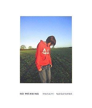 NO MEANING[写真集]