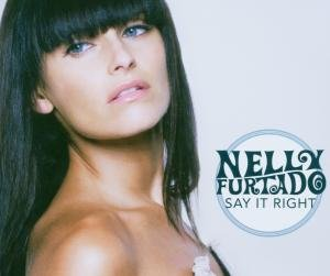 Nelly Furtado - Say It Right, Pt. 2 - Zortam Music