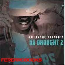 Product picture LIL WAYNE DA DROUGHT II