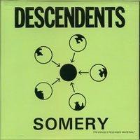 Decendents - Somery - Zortam Music