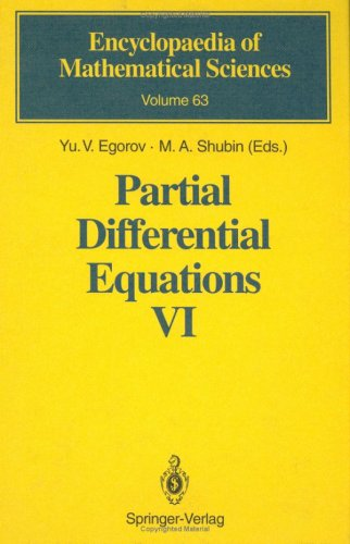 Partial Differential Equations VI: Elliptic and Parabolic Operators (Encyclopaedia of Mathematical Sciences)