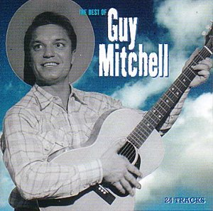 Guy Mitchell - The Best of Guy Mitchell - Zortam Music
