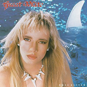 Great White - Once Bitten... (Us) - Zortam Music
