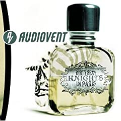 Audiovent – Sexy Dirty Knights in Paris (2002)