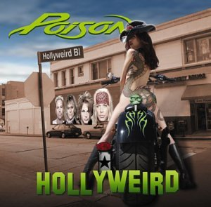 Poison - Hollyweird - Zortam Music