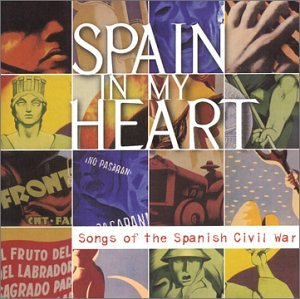 Original album cover of Spain in My Heart: Songs of the Spanish Civil War by Various Artists