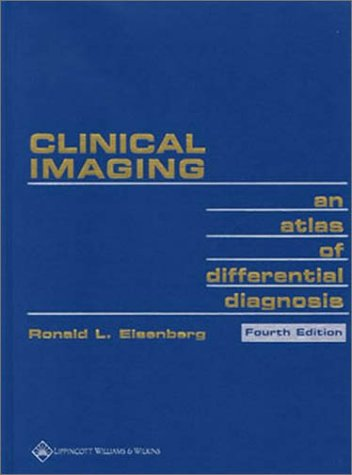 Clinical Imaging: An Atlas of Differential Diagnosis