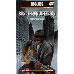 Blind Lemon Jefferson (inclus 2 CD et 1 BD)