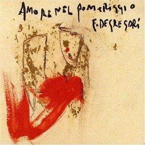 Francesco De Gregori - Amore nel pomeriggio - Zortam Music