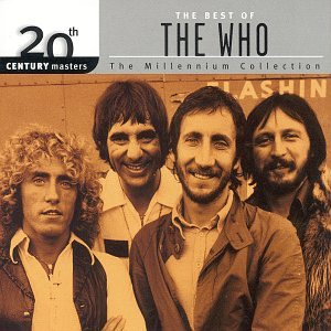 The Who - 20th Century Masters: The Best Of The Who (Millennium Collection) - Zortam Music