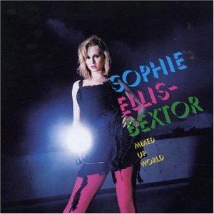 Sophie Ellis-Bextor - Mixed Up World - Zortam Music