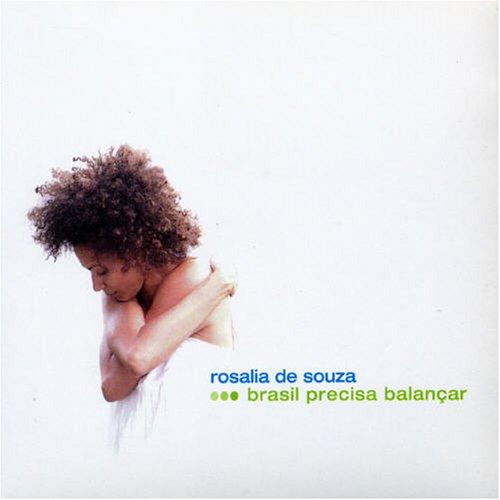 Rosalia de Souza - Brasil Precisa Balancar - Zortam Music
