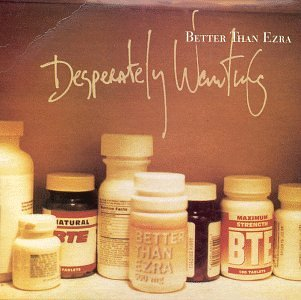 BETTER THAN EZRA - Desperately Wanting/Palace Hotel - Zortam Music