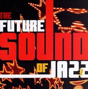Various - The Future Sound of Jazz - Zortam Music