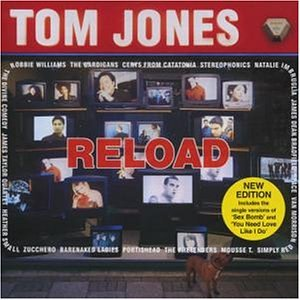 Tom Jones - Reload Lim.ed. - Zortam Music