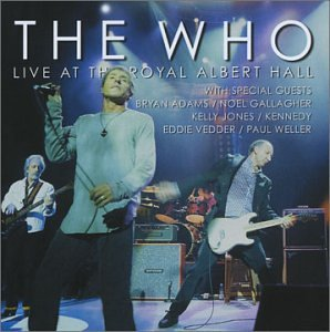 The Who - Live at the Royal Albert Hall (with Bonus Disc) - Zortam Music