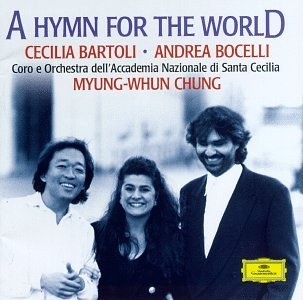 Andrea Bocelli - A Hymn for the World / Bartoli, Bocelli, Chung - Zortam Music